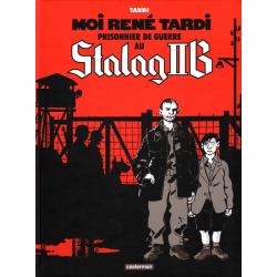 Moi René Tardi, prisonnier de guerre au Stalag IIB - Tome 1 - Moi René Tardi, prisonnier de guerre au Stalag IIB