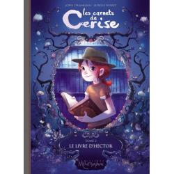 Carnets de Cerise (Les) - Tome 2 - Le Livre d'Hector