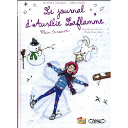 Journal d'Aurélie Laflamme (Le) - Tome 4 - Plein de secrets
