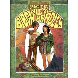 Drôle de vie de Bibow Bradley (La) - La Drôle de vie de Bibow Bradley