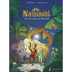 Namasté - Tome 1 - Sur la piste de Ganesh