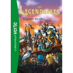 Les Légendaires - Tome 03 - La guerre des elfes