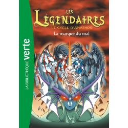 Les Légendaires - Tome 10 - La marque du mal