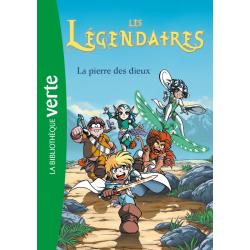 Les Légendaires - Tome 01 - La pierre des dieux