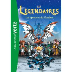 Les Légendaires - Tome 02 - Les épreuves du gardien