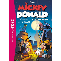 Mickey, Donald et Compagnie - Tome 06 - Aventures au Far West
