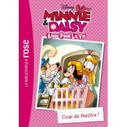 Minnie & Daisy, amies pour la vie - Tome 01 - Coup de théâtre !