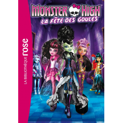Monster High - Tome 01 - La fête des Goules