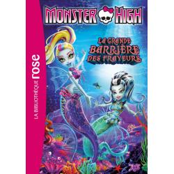 Monster High - Tome 11 - La grande barrière des frayeurs
