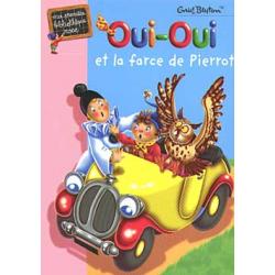 Oui-Oui - Oui-Oui et la farce de Pierrot