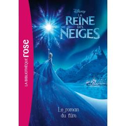 Bibliothèque Disney - La Reine des Neiges - Le roman du film