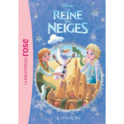 La Reine des Neiges - Tome 06 - Le rêve d'Olaf