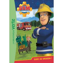 Sam le pompier - Tome 03 - Gare au dragon !