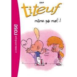Titeuf - Tome 01 - Même po mal