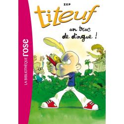 Titeuf - Tome 14 - UN TRUC DE DINGUE