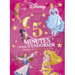 5 minutes pour s'endormir - 12 histoires de princesses et de fées