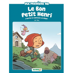 Ma première BD - Le bon petit Henri