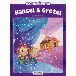 Ma première BD - Hansel et Gretel