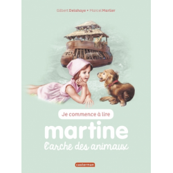 Martine : Je commence à lire - Martine, l'arche des animaux