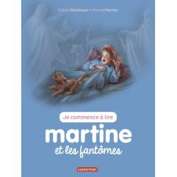 Martine : Je commence à lire - Martine et les fantômes