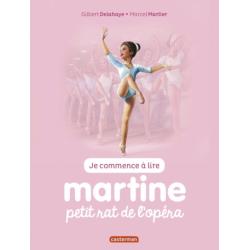 Martine : Je commence à lire - Martine, petit rat de l'opéra