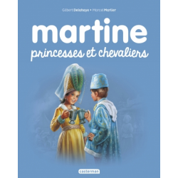 Martine - Martine, princesses et chevaliers