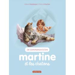 Martine : Je commence à lire - Martine et les chatons