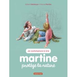 Martine : Je commence à lire - Martine protège la nature