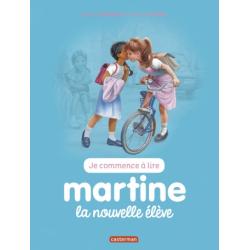 Martine : Je commence à lire - Martine, la nouvelle élève