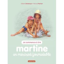 Martine : Je commence à lire - Martine, un mercredi formidable