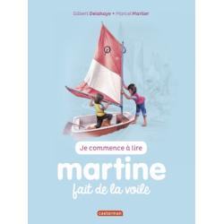Martine : Je commence à lire - Martine fait de la voile