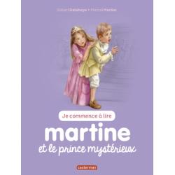 Martine : Je commence à lire - Martine et le prince mystérieux