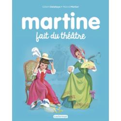 Martine - Martine fait du théâtre