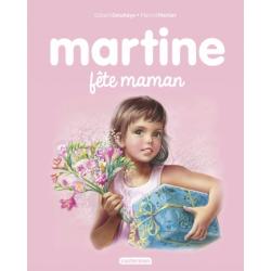 Martine - Martine fête maman
