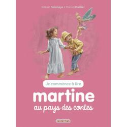 Martine : Je commence à lire - Martine au pays des contes
