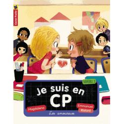 Je suis en CP - Tome 5 - Les amoureux