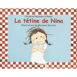 La tétine de Nina (Cartonné)