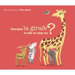 Pourquoi la girafe a-t-elle un long cou ?