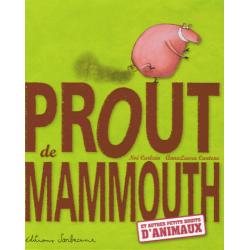 Prout de mammouth - Et autres petits bruits d'animaux