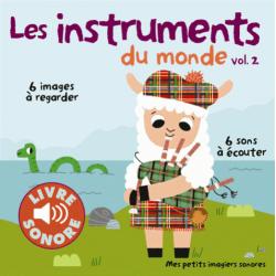 Les instruments du monde - Volume 2