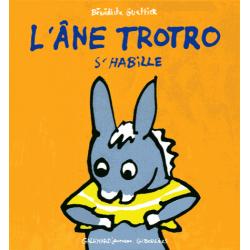 L'âne Trotro s'habille