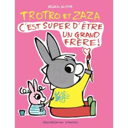 Trotro et Zaza - C'est super d'être un grand frère !