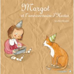 Margot et l'anniversaire d'Hector