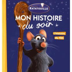 Ratatouille - L'histoire du film