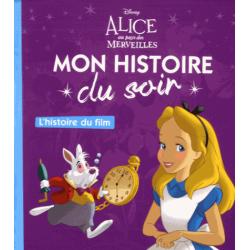 Alice au pays des merveilles - L'histoire du film