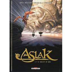 Aslak - Tome 3 - Le milieu du Mât