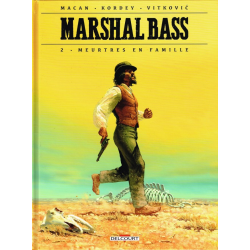 Marshal Bass - Tome 2 - Meurtres en famille