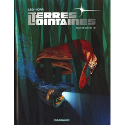 Terres Lointaines - Tome 3 - Épisode 3