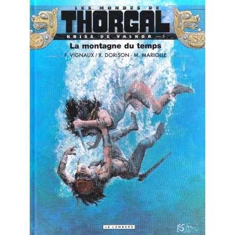 Thorgal (Les mondes de) - Kriss de Valnor - Tome 7 - La montagne du temps