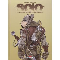 Solo - Tome 1 - Les Survivants du chaos